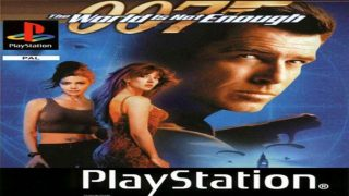 007 The World Is Not Enough (PSX)
